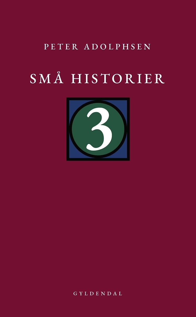 "Forsiden på Peter Adolphsens nye bog ""Små historier 3"""